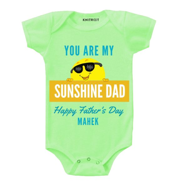 you are my sunshine dad Happy father's day pista green romper