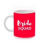 Bride squad Coffee Mug