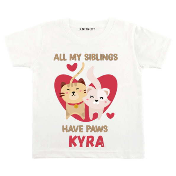 All My Siblings Have Have Paws T-shirt