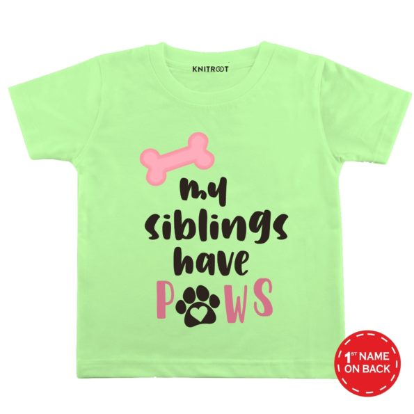 My Sibling Have Paws Design T-shirt (Pista Green)